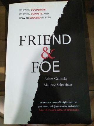🚚 Friend and foe  by Adam galinsky and Maurice schweitzer