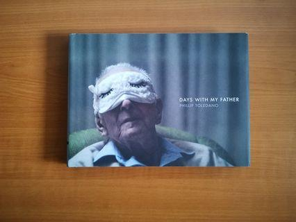 Days with My Father Photo Book by Phillip Toledano