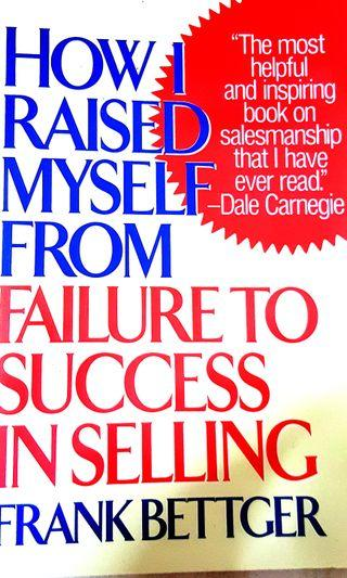 🚚 How I Raised Myself From Failure To Success In Selling