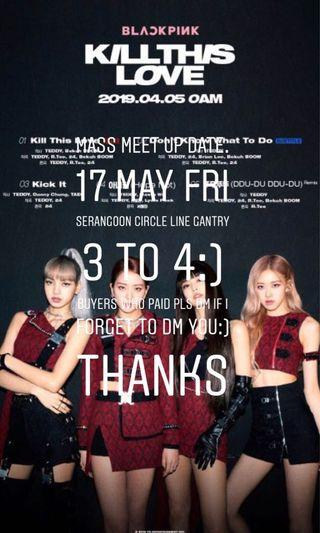 Blackpink ktl kill this love album mass meet up date:)!