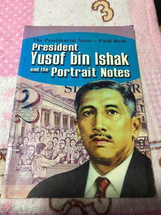 President Yusof Bin Ishak and the portrait notes