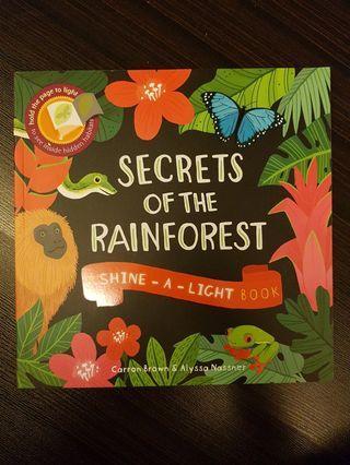 017. Secrets of the Rainforest : A Shine-a-Light Book