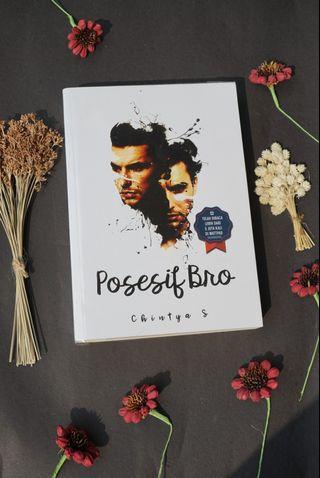Novel Posesif Bro karya Chintya S (original)
