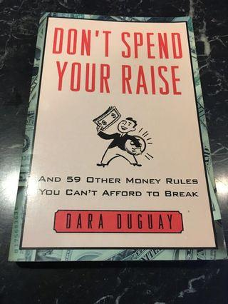 🚚 Don't Spend Your Raise and 59 other money rules you can't afford to break