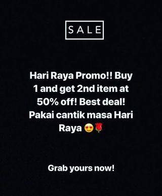 HARI RAYA PROMOTION!!