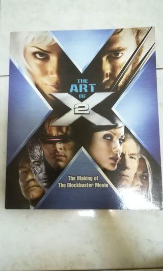 Calling all X-Men Fans - The Art of X2