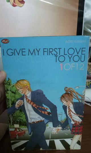 KOMIK I GIVE MY FIRST LOVE TO YOU 1-7 (UNFINISHED)
