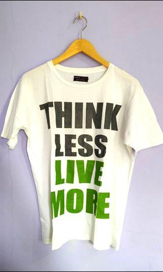 Think less live more t-shirt