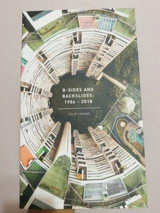 """[BN] Felix Cheng, """"B-Sides And Backslides: 1986 - 2018"""" published by Math Paper Press"""