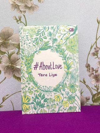 #BAPAU #AboutLove by Tere Liye