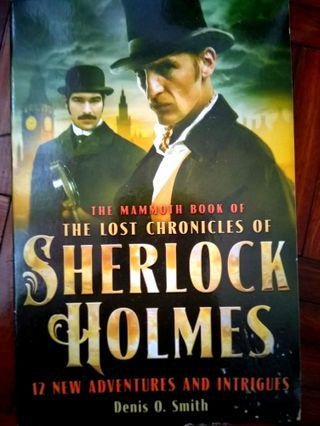 The mammoth book of The lost chronicles of Sherlock Holmes by Denis O.Smith