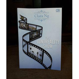 The (Un)Reality Show by Clara Ng