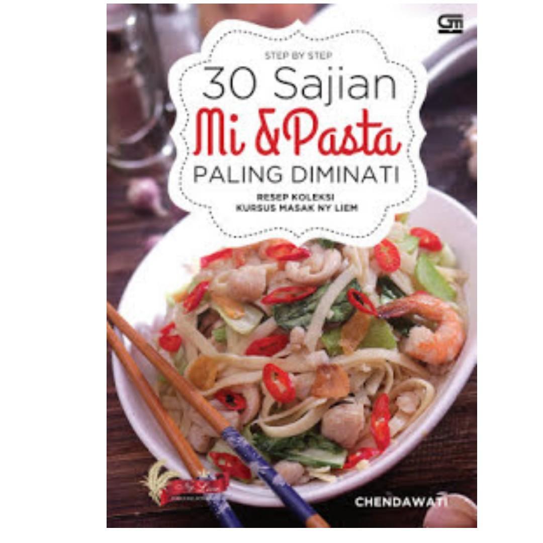 Ebook Resep Koleksi Kursus Masak Ny. Liem - Step by Step 30 Sajian Mi & Pasta Paling Diminati - Chendawati