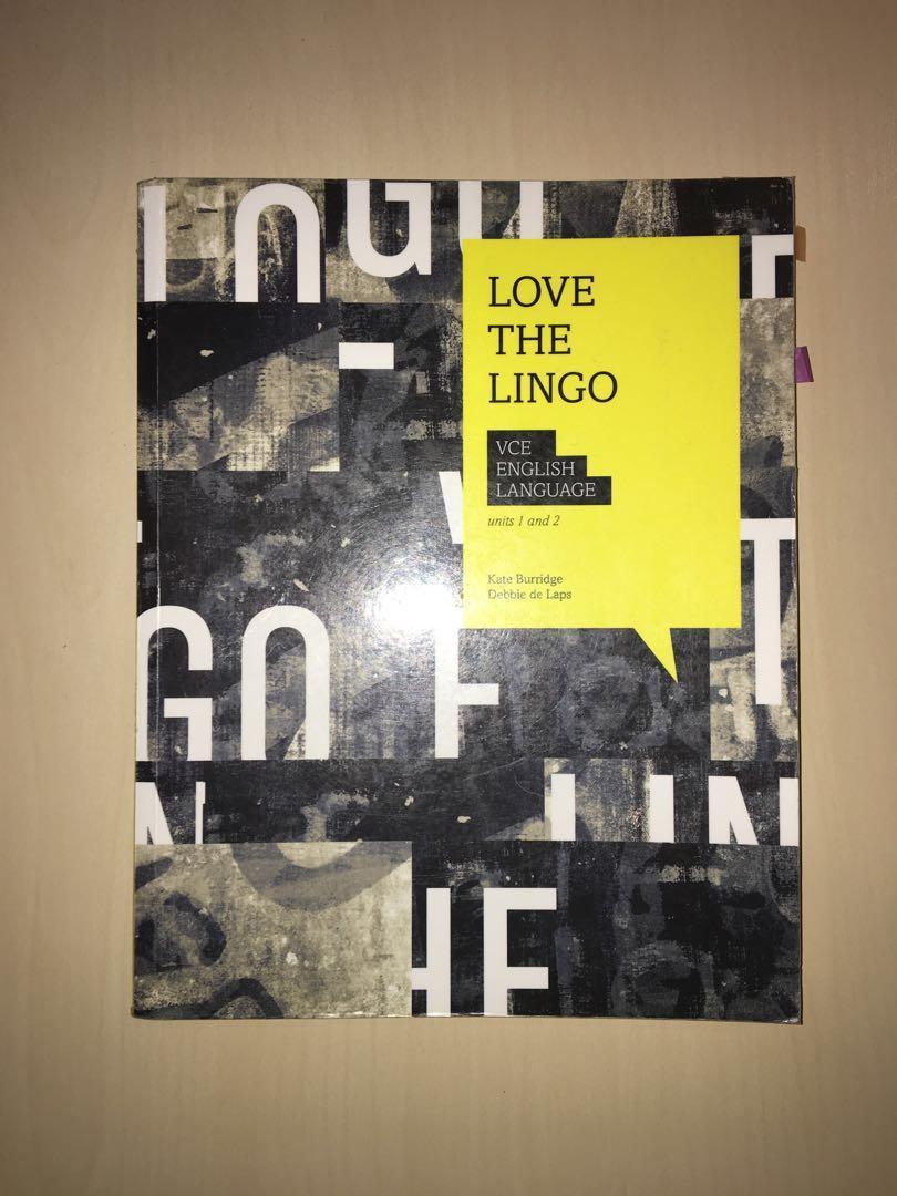 English language unit 1&2: Love the lingo - Kate Burridge