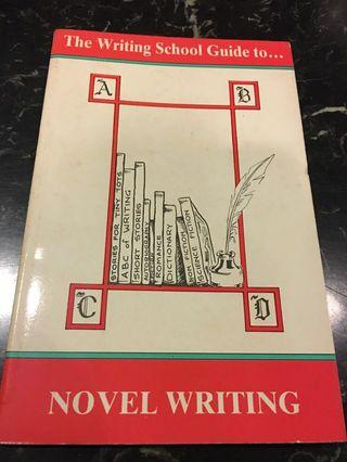 The Writing School Guide to Novel Writing