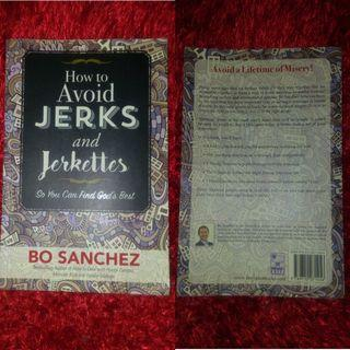 How to Avoid Jerks and Jerkettes So You Can Find God's Best by Bo Sanchez (Preloved)