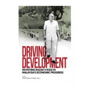 Driving Development: Revisiting Razak's Role in Malaysia's Economic Progress