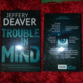 Trouble in Mind: The Collected Stories, Volume 3 by Jeffery Deaver (BN)