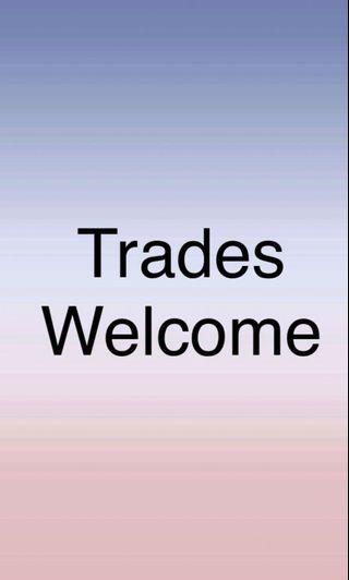 Trades welcome !! #idotrades
