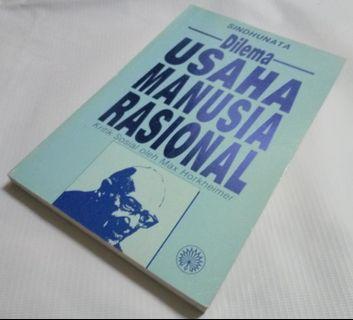Sindhunata - Dilema Usaha Manusia Rasional: Kritik Sosial oleh Max Horkheimer