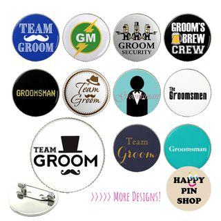 [20% OFF] Stag Night, Gatecrash, Actual Day Wedding Pins - Readymade & Customised, Personalised available!