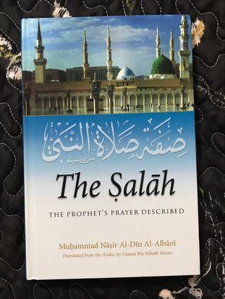 The Salah: The Prophet's Prayer Described
