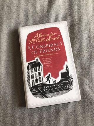A CONSPIRACY OF FRIENDS - HARDCOVER BOOK