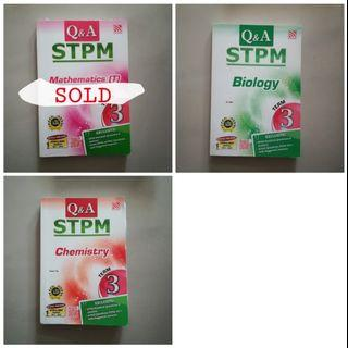 STPM Q&A Reference With Actual STPM Questions Term 3 (MATHS T, BIOLOGY, CHEMISTRY)