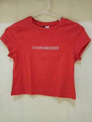 "Crop Tee ""OVERDRESSED"" from h&m"