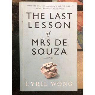 The Last Lessons of Mrs De Souza by Cyril Wong