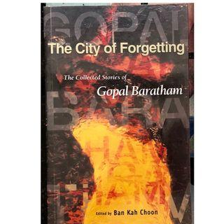 The City of Forgetting by Gopal Baratham