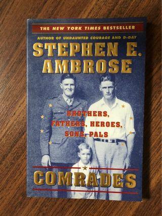 Comrades — Stephen E Ambrose