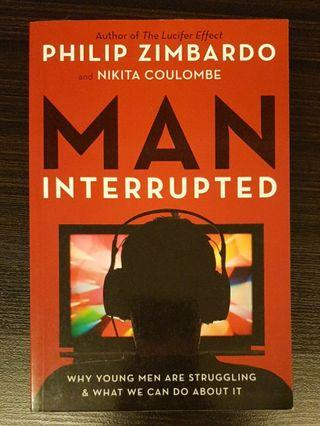 🚚 016. Man, Interrupted : Why Young Men Are Struggling & What We Can Do about It, By Philip Zimbardo