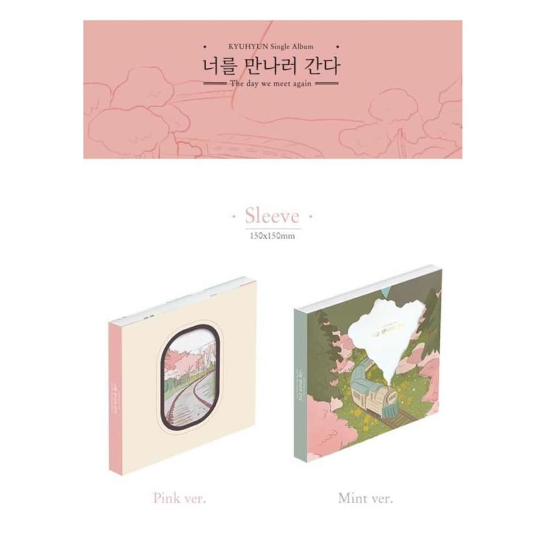 [Pre-order] KYUHYUN 규현 (SINGLE ALBUM 싱글앨범) - THE DAY WE MEET AGAIN 너를 만나러 간다 (PINK ver. || MINT ver.)