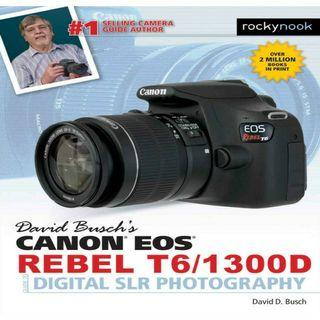 ( EBOOK ) Canon EOS Rebel T6/1300D Guide to Digital SLR Photography