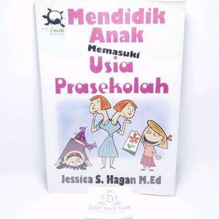 #BAPAU Mendidik Anak Memasuki Usia Prasekolah - Jessica S Hagan M Ed