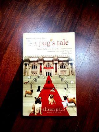 A Pug's Tale by Alison Pace. English Novel #MGAG101