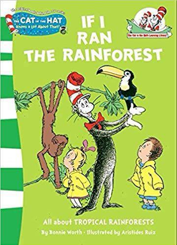 Dr. Seuss: If I Ran the Rainforest