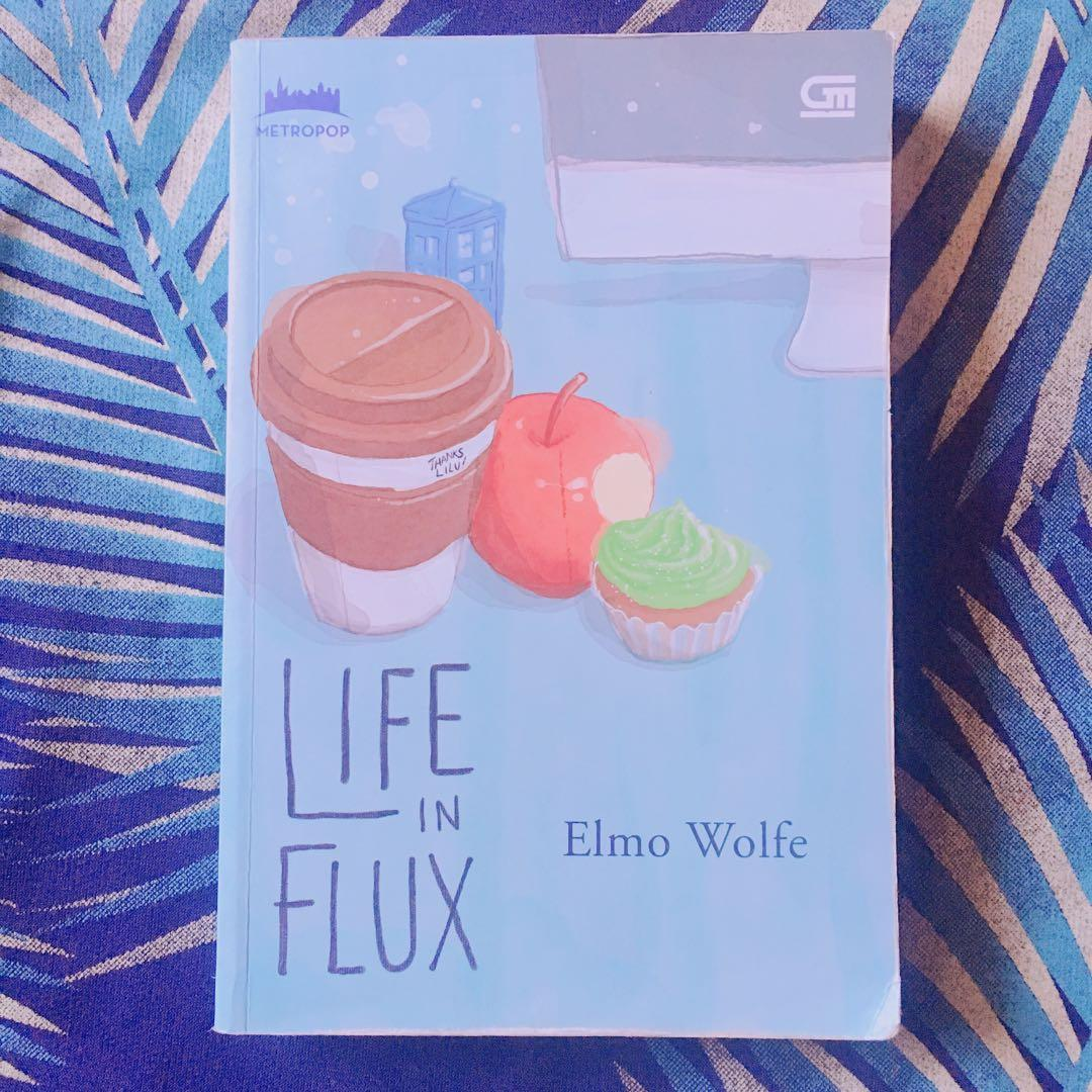 Life in Flux (Indonesian Book) by Elmo Wolfe