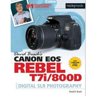 ( EBOOK ) Canon EOS Rebel T7i/800D Guide to Digital SLR Photography