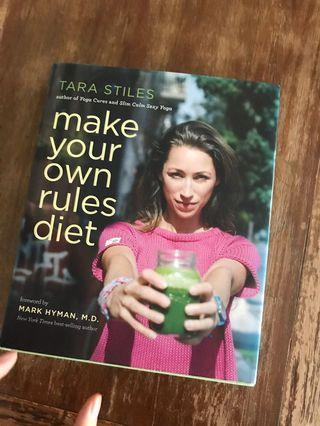 Make your own rules diet by Tara Stiles