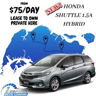 HOT LEASE !!! BRAND NEW HONDA SHUTTLE 1.5A HYBRID