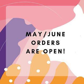 May/June orders