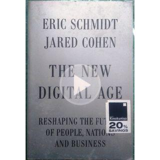 The New Digital Age: Reshaping the Future of People, Nations and Business 1st Edition by Eric Schmidt (Business)