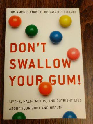 Don't Swallow Your Gum Book