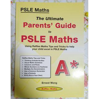 The Ultimate Parents' Guide to PSLE Maths