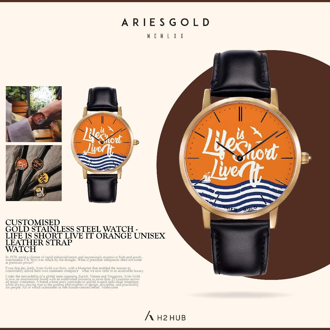 ARIES GOLD CUSTOMISED GOLD STAINLESS STEEL WATCH - LIFE IS SHORT LIVE IT ORANGE UNISEX LEATHER STRAP WATCH