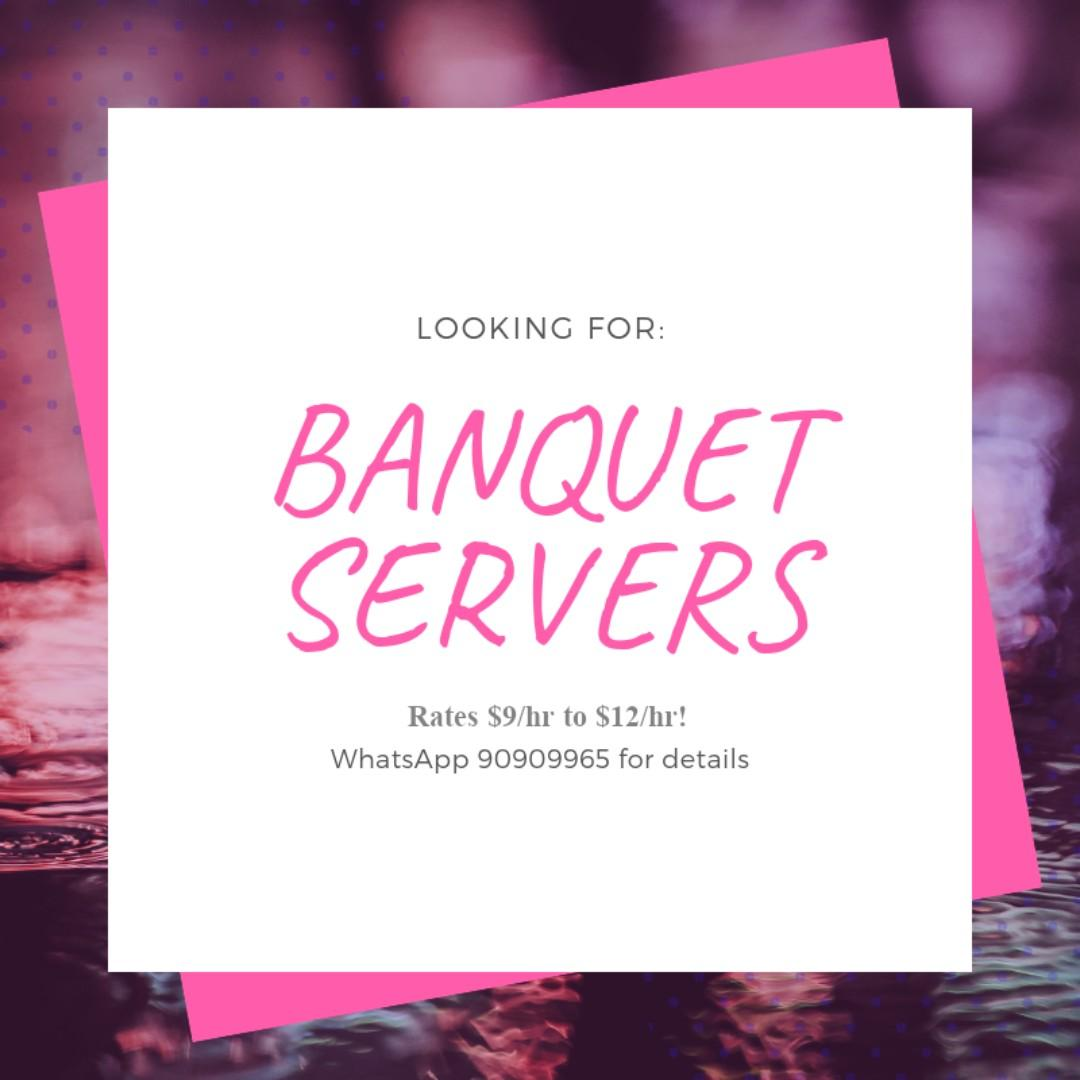 Looking for part time Banquet servers! $9-$12/hr!