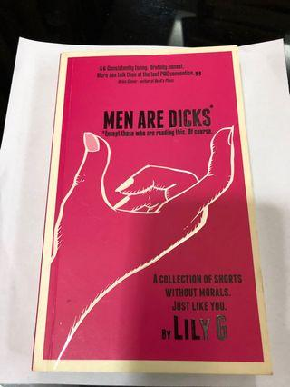 Men are Dicks by Lily G