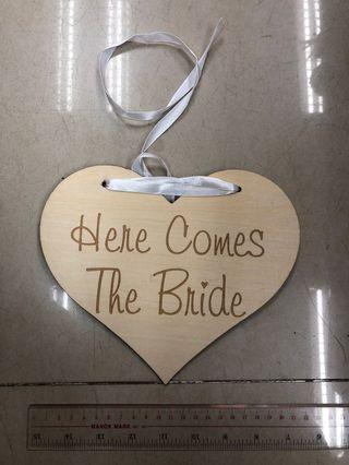Here comes the bride木牌 花仔花女